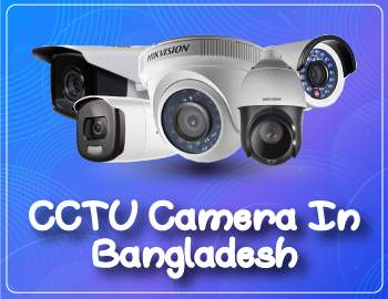 Best CCTV Camera In Bangladesh