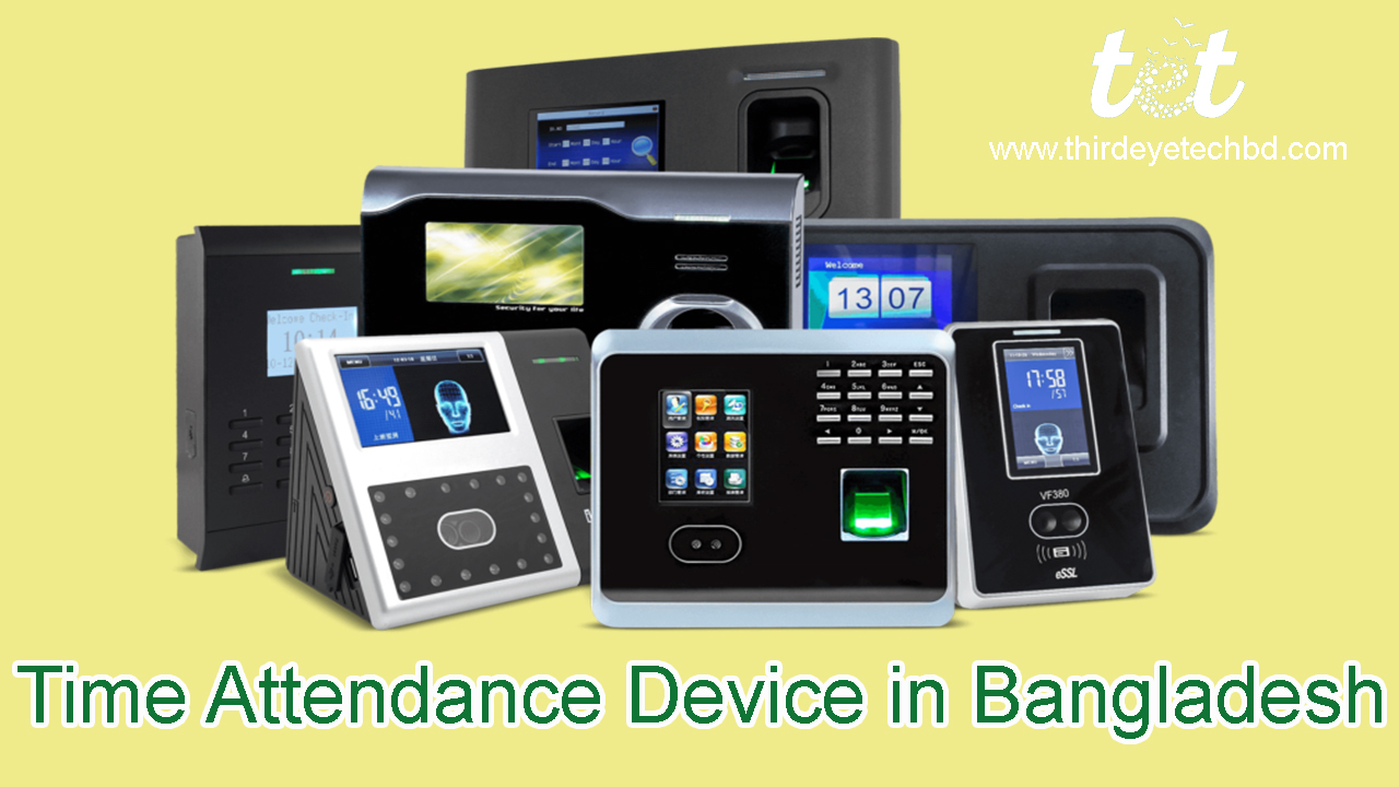 Time Attendance Device in Bangladesh